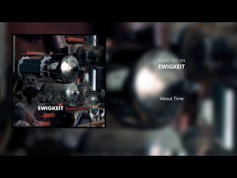 Ewigkeit - Radio Ixtlan (2004) Full Album
