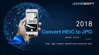 Convert iOS 11 Photos from HEIC to JPG For Free