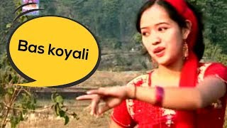 Bas Koyali Fresh Kumaoni Song Pahadi Song