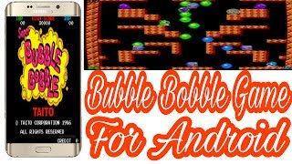 How to download & install Bubble Bobble game for Android Devices (Urdu/Hindi)