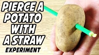How To Make A Straw Pass Through A Potato