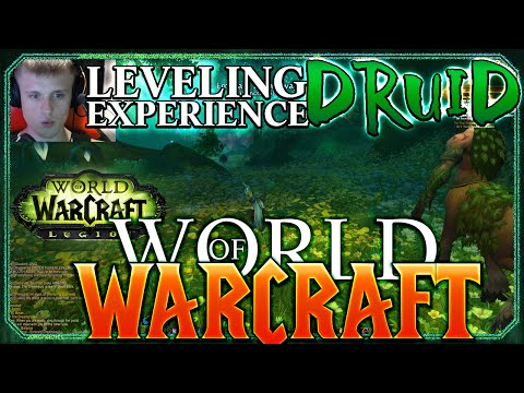 The World of Warcraft Legion Druid 100-110 Experience