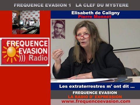 CONTACT EXTRATERRESTRE - Elisabeth de Caligny sur Fréquence Evasion