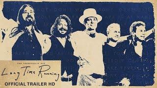Long Time Running - OFFICIAL TRAILER 2 HD