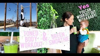 TONED BODY WORKOUT WITH MY SON & GREEN SMOOTHIE | Day in the #MomLife.