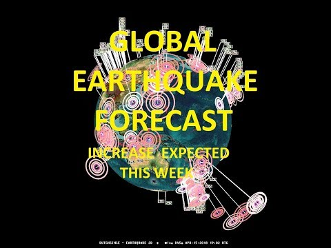 4-15-2018-global-earthquake-forecast-large-seismic-increase-expected-have-a-plan
