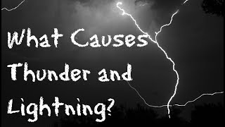 What Makes Thunder and Lightning for Children: 60 Second Science Questions for Kids - FreeSchool