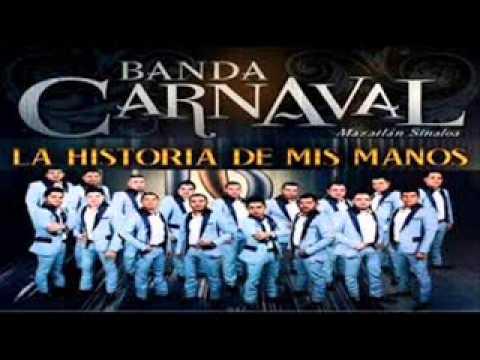 Banda Carnaval - La Historia de mis manos 2014