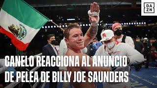 Canelo Reacciona Al Anuncio De Pelea De Billy Joe Saunders
