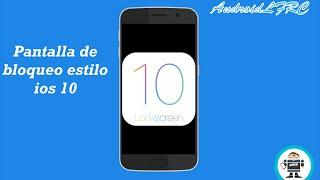 Pantalla de bloqueo estilo ios 10 | AndroidLFRC
