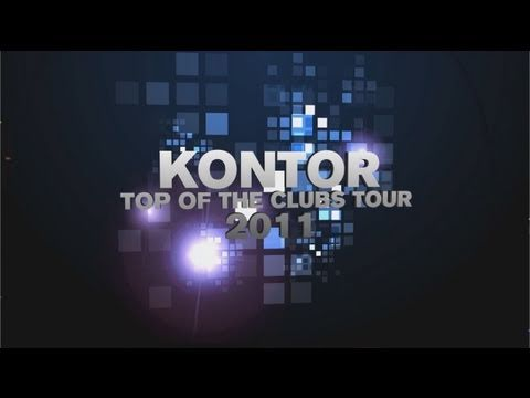 Kontor Top Of The Clubs Tour 2011 (Official Trailer HD)