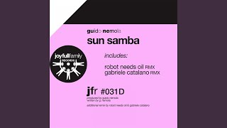 Sun Samba (Robot Needs Oil Remix)
