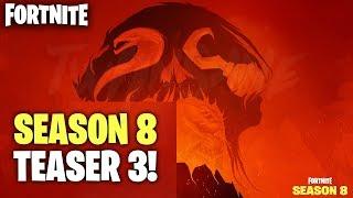 SEASON 8 TEASER #3! FORTNITE SEASON 8 UPDATE (Fortnite Season 8 reveal)