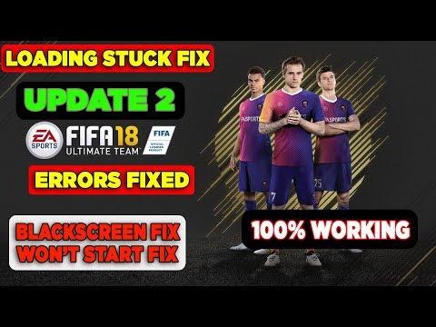 How To Fix FIFA 18 - Blackscreen Fix, Won't Start Fix, Loading Stuck Fix | 100% FIXED