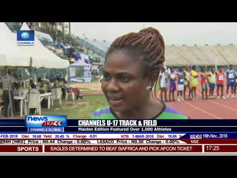 Channels U-17 Track & Field: Alozie Commends Channels TV
