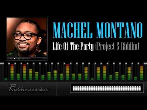machel-montano-life-of-the-party-project-5-riddim-soca-2013-riddimcrackertm-chunes
