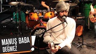 Manuş Baba - Değmez (B!P AKUSTİK) Video