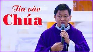 Tĩnh Tâm Mùa Chay - Xác Tín niền tin vào Chúa - Chuyện có thật - Giáo xứ Phú Thọ Hoà