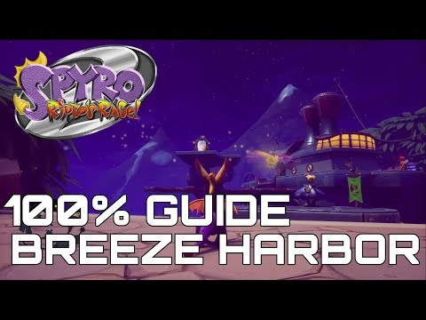 Spyro 2 Ripto's Rage (Reignited) 100% Guide BREEZE HARBOR (ALL ORBS, GEMS...)