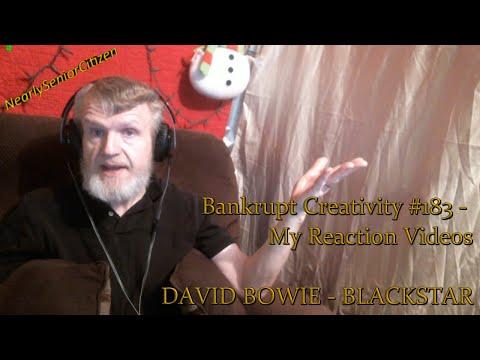 DAVID BOWIE - BLACKSTAR : Bankrupt Creativity #183 - My Reaction Videos