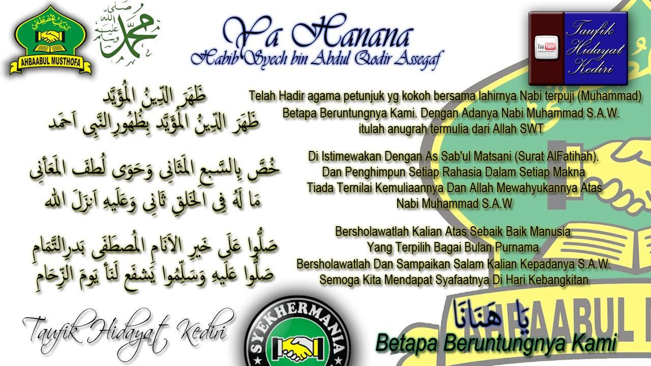 Teks Ya Hanana Artinya Habib Syech Bin Abdul Qodir Assegaf