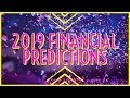 Pick A Card Reading: 🎊💸🍾2019 FINANCIAL PREDICTIONS🎊💸🍾