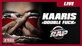 """Kaaris """"Double Fuck"""" en live dans Planète Rap !"""