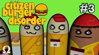 MEET OUR NEWEST RECRUIT! | #3 - Citizen Burger Disorder