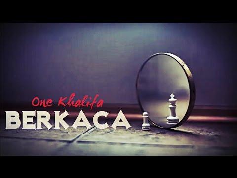 One KhaliFA - BERKACA
