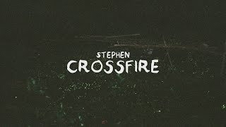 Stephen - Crossfire (Lyric Video) thumbnail