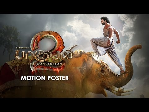 Thumbnail: Baahubali 2 – The Conclusion Motion Poster (Tamil) | Prabhas, S.S Rajamouli