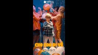 Cho Con Đi Về - Piggy (Official MV)