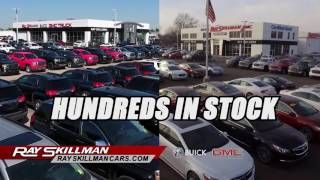 Two Locations, Twice the Selection | Ray Skillman Buick GMC Truck