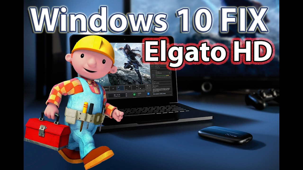 Tv Fix Adelaide How To Get Your Elgato Working On Windows 10 Windows 8