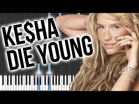 How to Play: Ke$ha - Die Young - Piano!