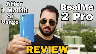 RealMe 2 Pro Review With Pros & Cons After 1Month Of Usage