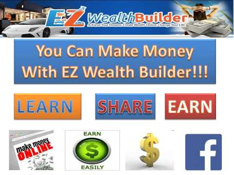 Ez Wealth Builder Presentation