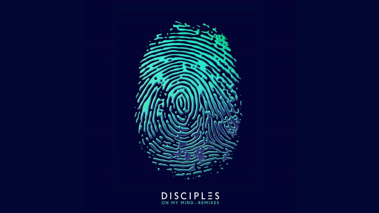 disciples-on-my-mind-denney-remix-disciples