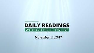 Daily Reading for Saturday, November 11th, 2017 HD