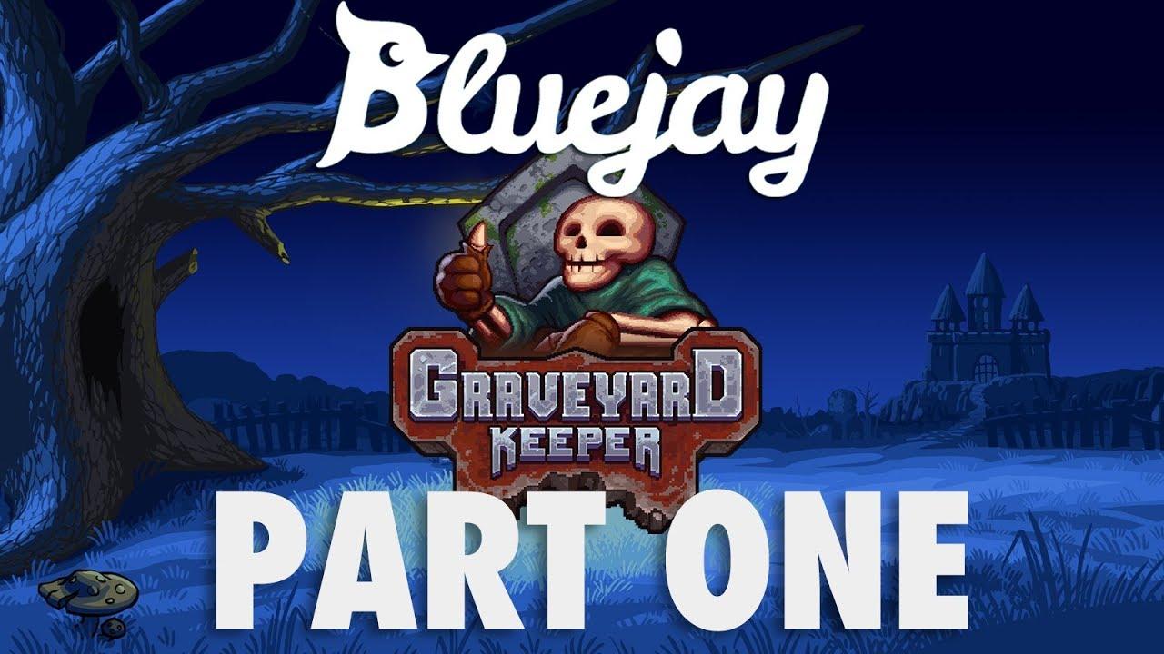 Grave Cleric #goals | PART 1 | Bluejay plays Graveyard Keeper