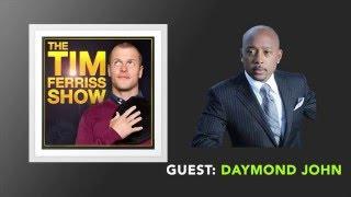 Daymond John Interview (Full Episode) | The Tim Ferriss Show (Podcast)