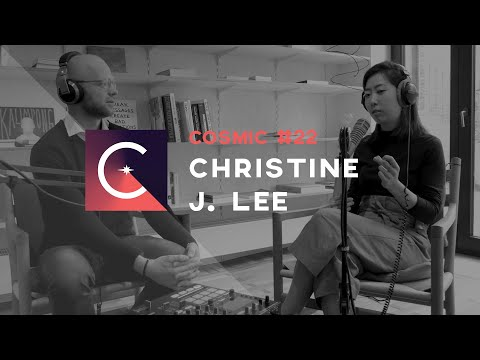 Cosmic #22 - Commitment, Cultivating Patience, & Being Emotionally Involved - W/ Christine J. Lee