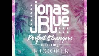 Jonas Blue Feat  JP Cooper Perfect Strangers ( Rider Dj ReFix Drum )