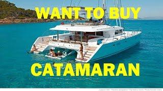 Want to Buy Catamaran || Private Sale Catamaran  ⛵  ⛵  ⛵