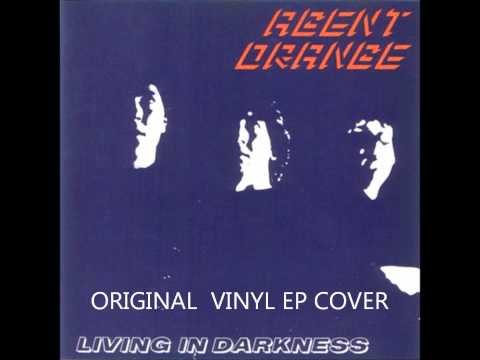 "AGENT ORANGE ""LIVING IN DARKNESS""(1981)FULL ALBUM"