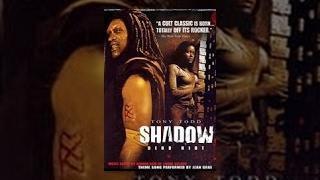 Shadow:  Dead Riot  THE MOVIE