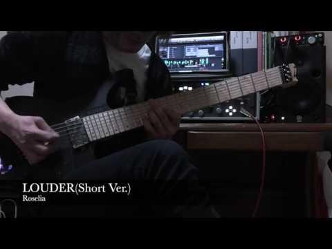 [BanG Dream!]Roselia / LOUDER(Short Ver.)Guitar cover