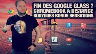 #freshnews 782 Google Glass. Chromebook. Bouygues Sensations