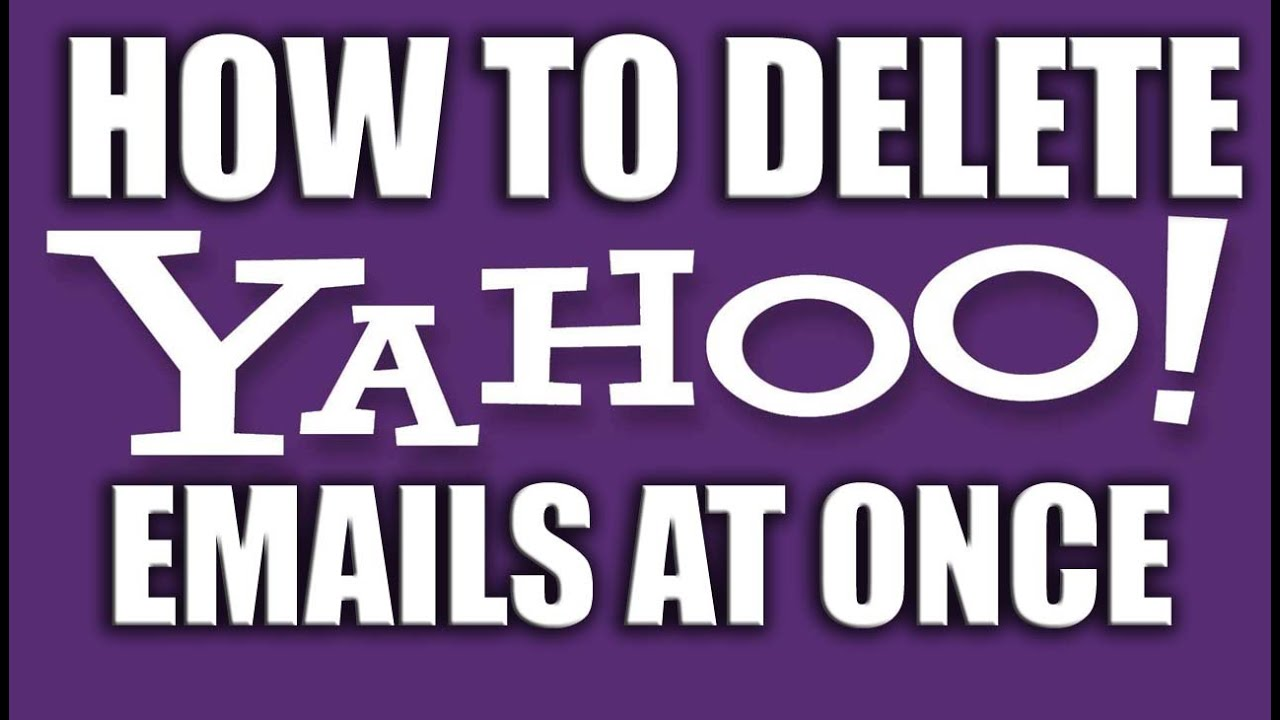 How To Delete All Yahoo Emails At Once 2016