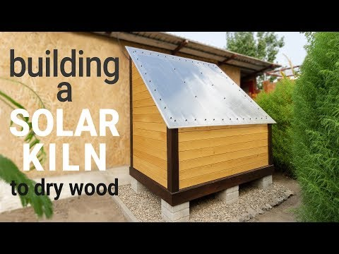 Building a small Solar Kiln to dry wood